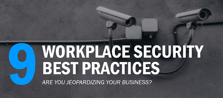 9 Workplace Security Best Practices