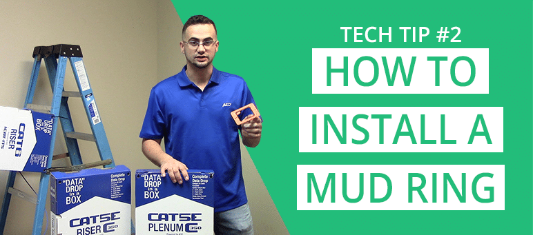 Tech Tip 2 How to Install a Mud Ring