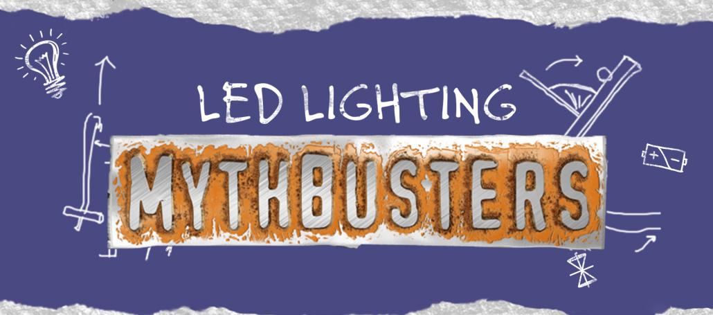 LED Lighintg Mythbusters