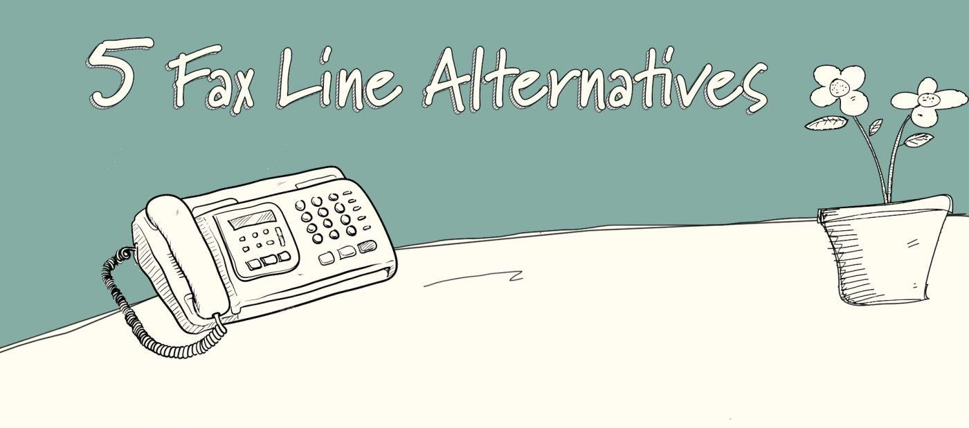 5 Fax Line Alternatives