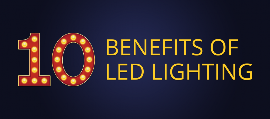 10 Benefits of LED Lighting