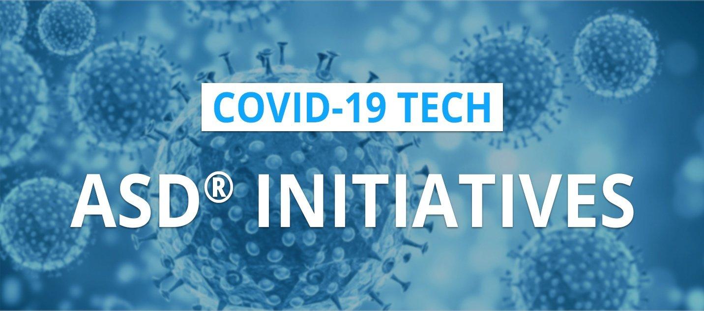 ASD® COVID 19 Technology Initiatives